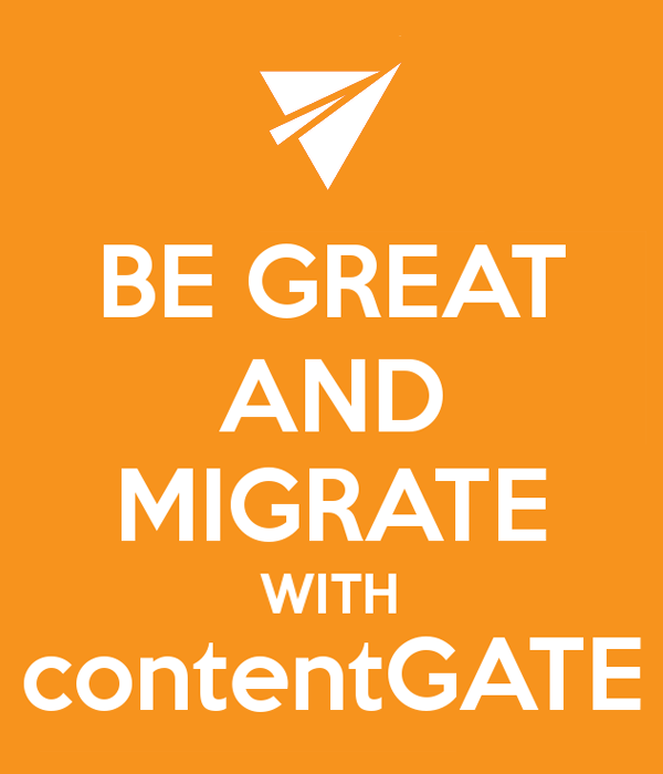 be-great-and-with-migrate-contentgate